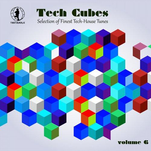 Album Art - Tech Cubes, Vol. 6 - Selection of Finest Tech-House Tunes!