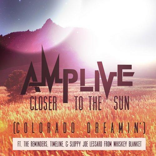 Album Art - Closer to the Sun (Colorado Dreamin')