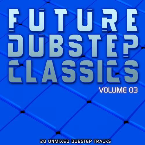 Album Art - Future Dubstep Classics Vol 3