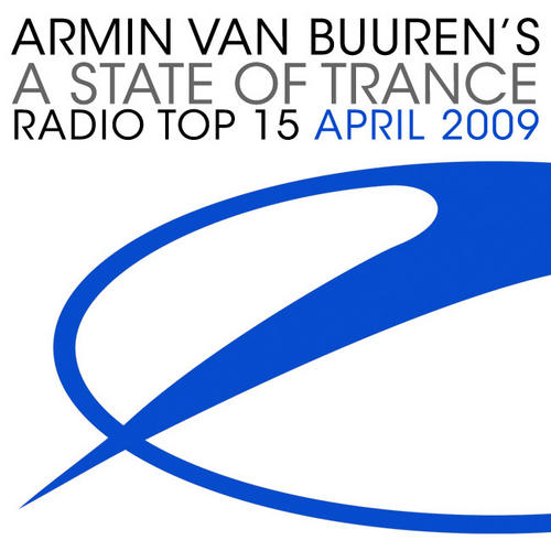 Album Art - A State Of Trance Radio Top 15 - April 2009