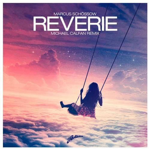 Album Art - Reverie (Michael Calfan Remix)