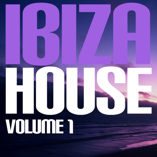Album Art - Ibiza House Volume 1