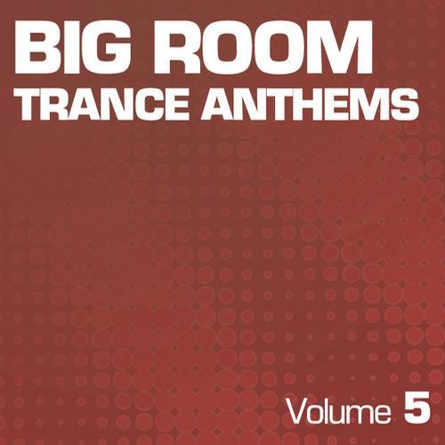 Album Art - Big Room Trance Anthems - Part 5