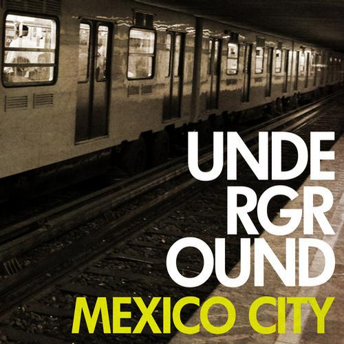 Album Art - Underground Mexico City