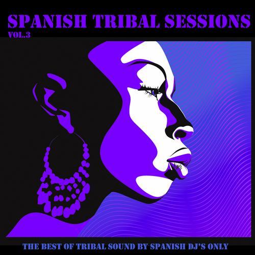 Album Art - Spanish Tribal Sessions Vol. 3