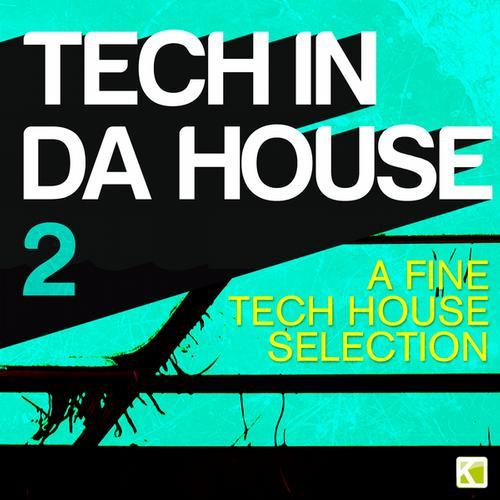 Album Art - Tech in da House 2 - A Fine Tech House Selection