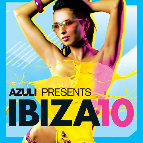 Album Art - Azuli presents Ibiza '10