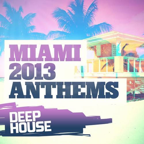 Album Art - Miami 2013 Anthems: Deep House