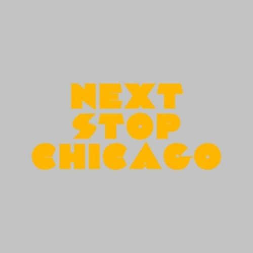 Album Art - Next Stop Chicago