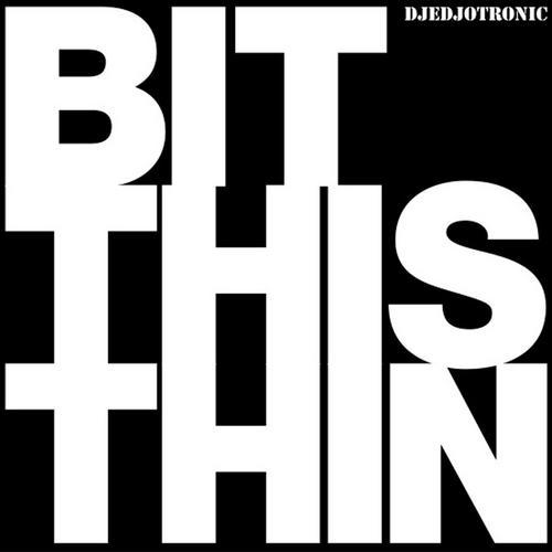 Bit This Thin Album