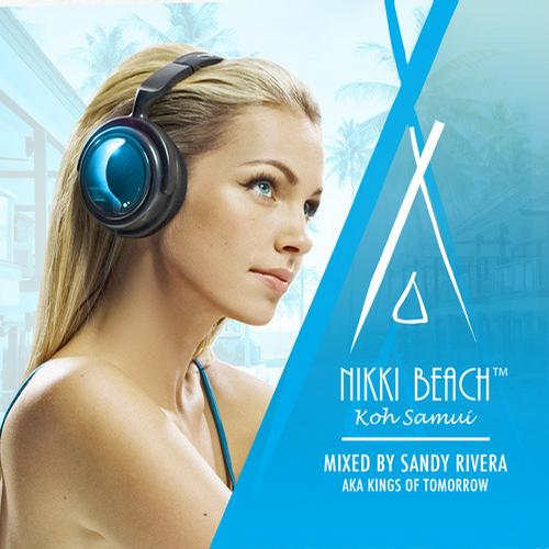Album Art - Nikki Beach Koh Samui mixed by Sandy Rivera