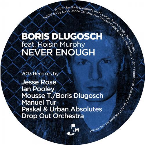 Never Enough (2013 Remixes) Album Art