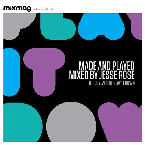 Mixmag Presents Made & Played: Three Years of Play It Down Album Art