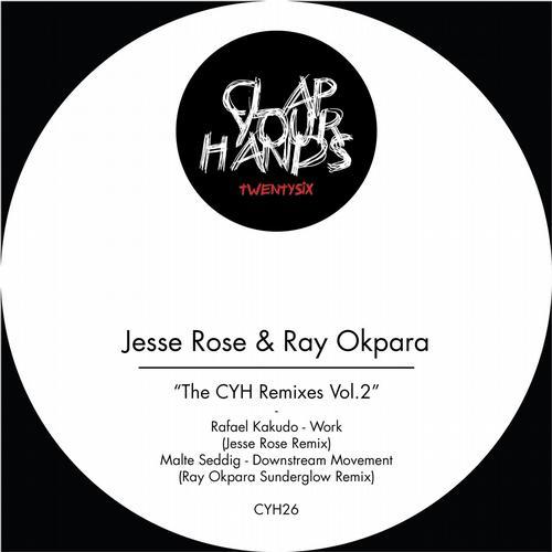 The CYH Remixes Vol.2 (Jesse Rose & Ray Okpara Remixes) Album Art