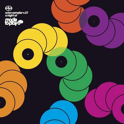 Album Art - A Night At Made To Play - Scion Sampler Volume 27 (Beatport Bonus Extended Versions)