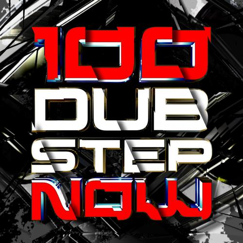 Album Art - 100 Dubstep Now