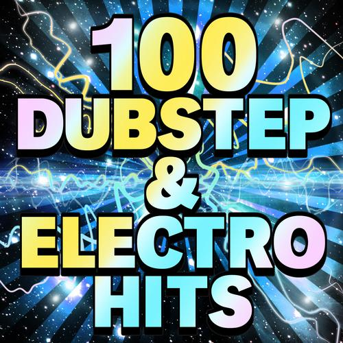 Album Art - 100 Dubstep & Electro Hits