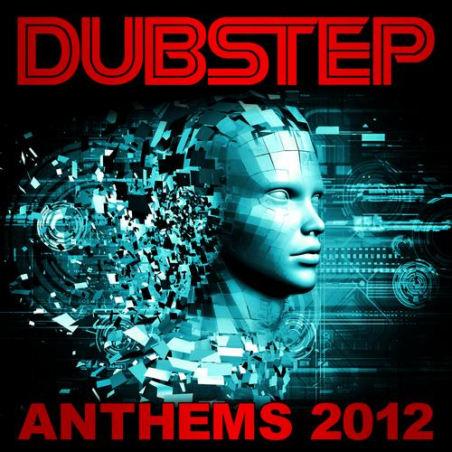 Album Art - Dubstep - Anthems 2012