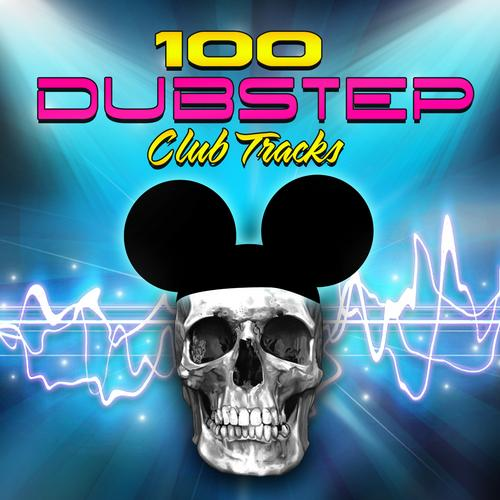 Album Art - 100 Dubstep - Club Tracks