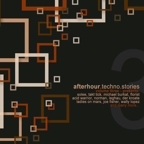 Album Art - Afterhour Techno Stories, Vol. 3