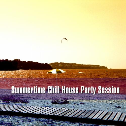 Summertime Chill House Party Session Album Art