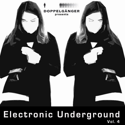 Album Art - Doppelganger Presents Electronic Underground Volume 4