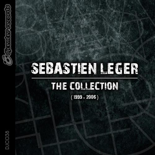 Album Art - Sébastien Léger - The Collection (1999 - 2006)