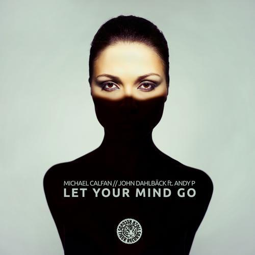 Let Your Mind Go Album Art