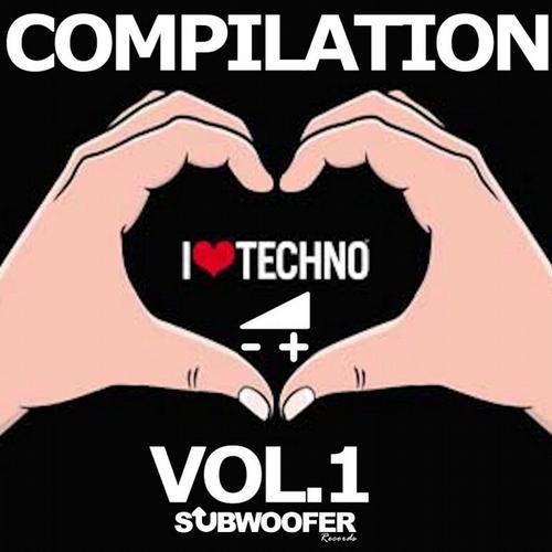 I Love Techno Greatest Hits, Vol. 1 (Subwoofer Records) Album Art