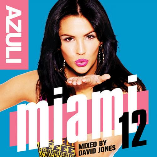 Album Art - Azuli Miami '12 Mixed By David Jones