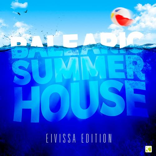 Balearic Summer House - The Eivissa Edition Album