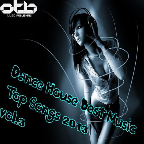Album Art - Dance House Best Music Top Songs 2013, Vol. 3