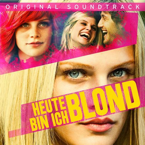 Album Art - Heute bin ich Blond (Original Soundtrack)
