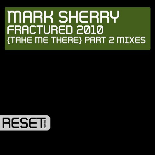 Album Art - Fractured 2010 (Take Me There) Part 2 Mixes