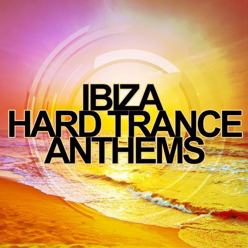 Ibiza Hard Trance Anthems Album Art