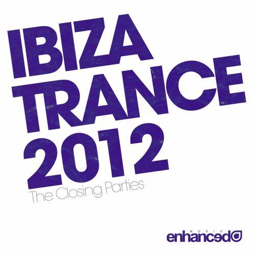 Album Art - Ibiza Trance 2012 - The Closing Parties