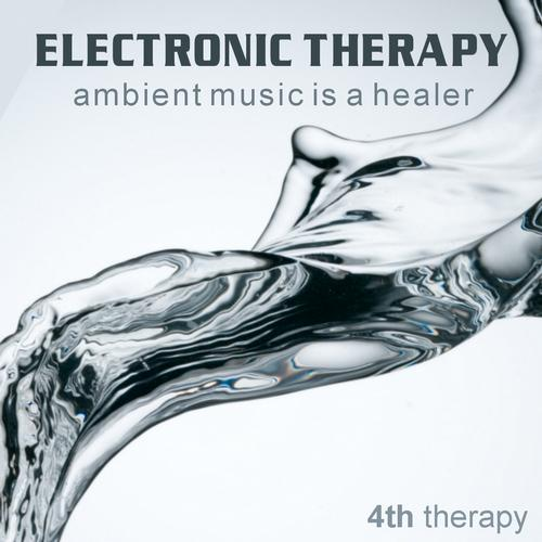 Album Art - Electronic Therapy 4 - Ambient Music Is A Healer