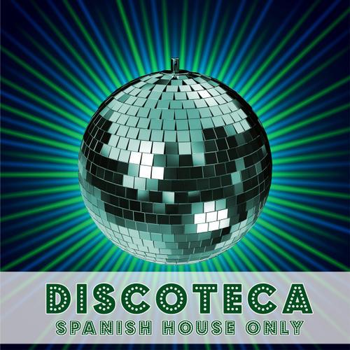Album Art - Discoteca - Spanish House Only
