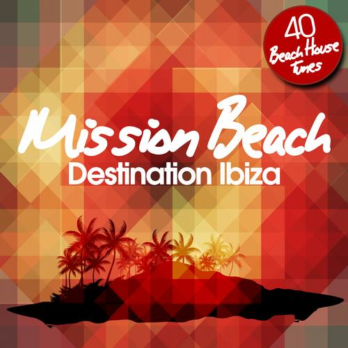 Album Art - Mission Beach - Destination Ibiza
