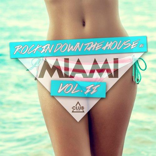 Rocking Down The House In Miami Vol. 2 Album Art
