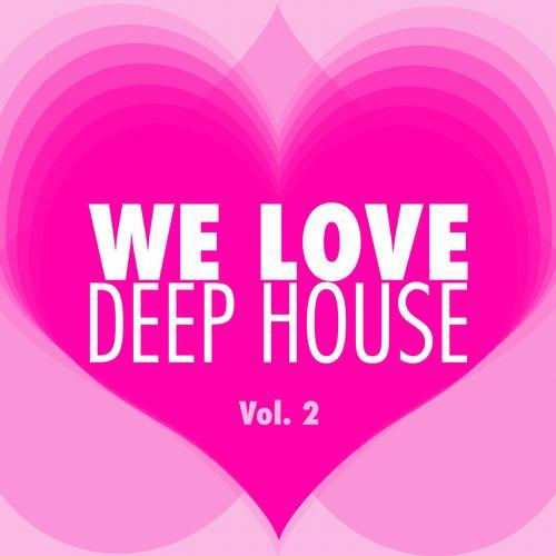Album Art - WE LOVE Deep House - Vol. 2