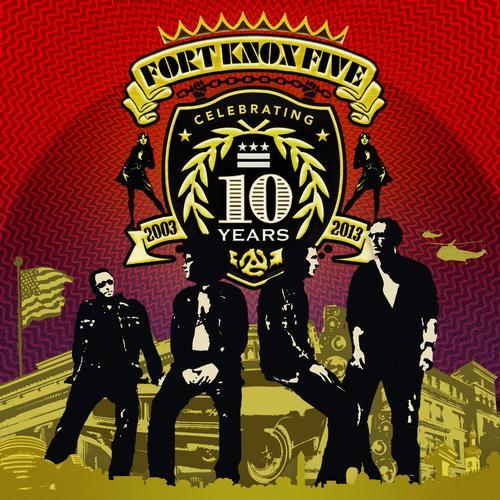 Album Art - 10 Years Of Fort Knox Five