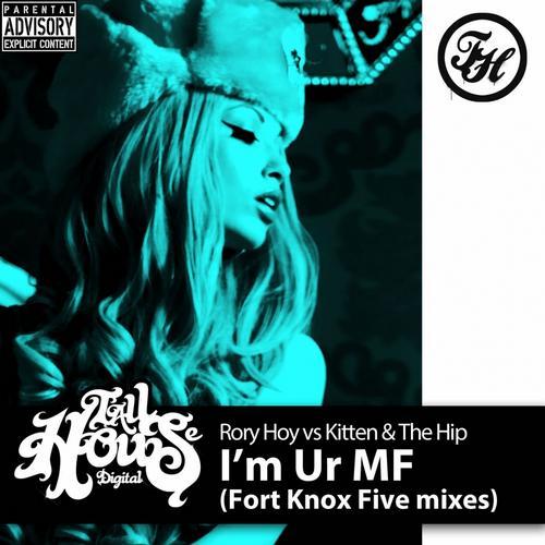 Album Art - I'm Ur MF (Fort Knox Five Mixes)