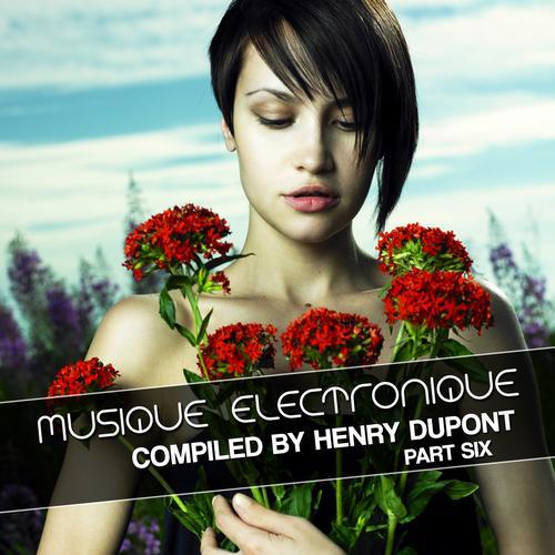 Album Art - Musique Electronique Part Six (compiled By Henry Dupont)