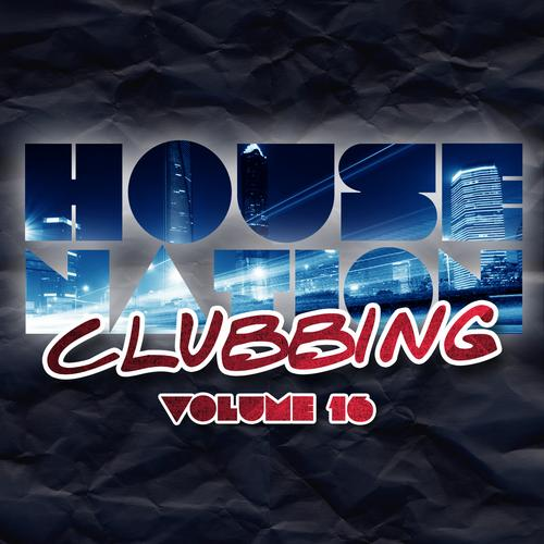 Album Art - House Nation Clubbing Volume 16