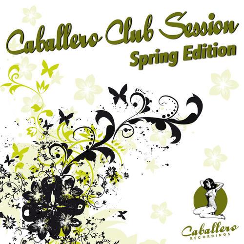 Album Art - Caballero Club Session - Spring Edition