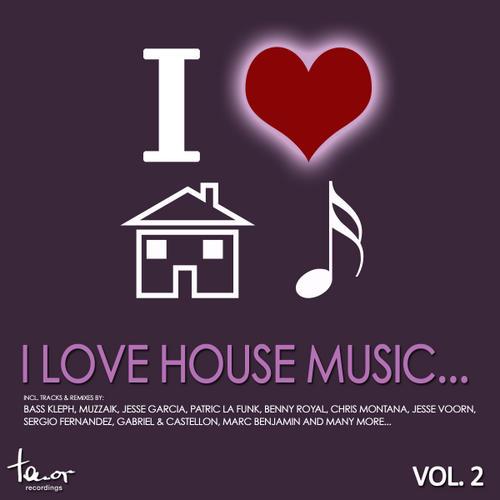 Album Art - I Love House Music... Volume 2