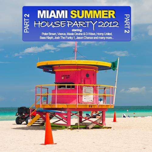 Album Art - Miami Summer Houseparty 2012 - Part 2