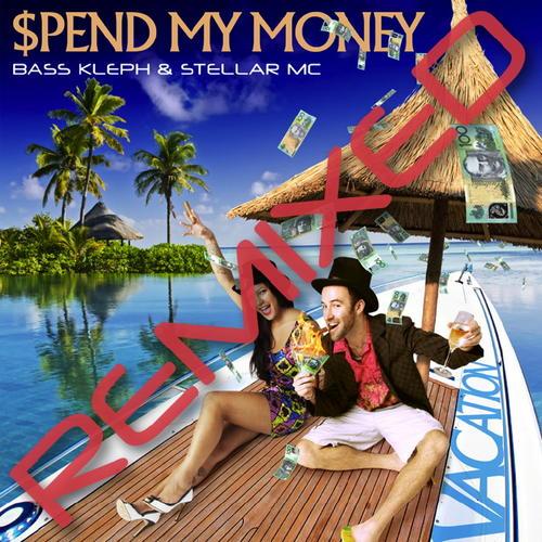 Album Art - $Pend My Money (Remixed)