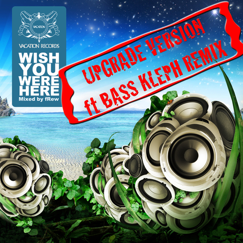 Album Art - Wish You Were Here 2009 - Upgrade Version - Mixed By fRew